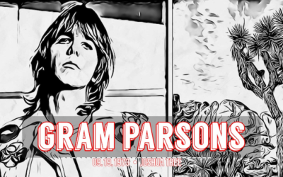 EP 15: Gram Parsons – Death at Joshua Tree Inn