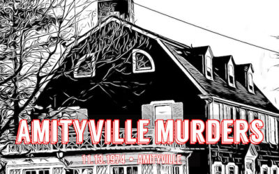 EP 26: Amityville Murders – Haunting Tale of the DeFeo Family